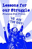 Piven, Frances  Fox: Lessons for Our Struggle