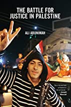 The Battle for Justice in Palestine by Ali…