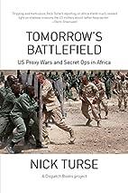 Tomorrow's Battlefield: U.S. Proxy Wars…
