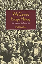 We Cannot Escape History: States and…