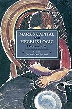 Marx's Capital and Hegel's Logic: A…