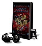 Dahlquist, Gordon: The Dark Volume [With Earbuds] (Playaway Adult Fiction)