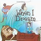 When I Dream by Robin Landry