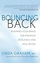 Bouncing Back: Rewiring Your Brain for…