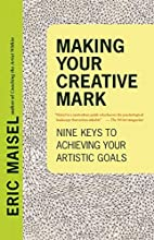 Making Your Creative Mark: Nine Keys to…