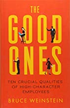 The Good Ones: Ten Crucial Qualities of…
