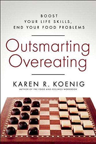 outsmarting-overeating-boost-your-life-skills-end-your-food-problems