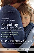 Parenting with Presence: Practices for…