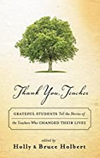 Thank You, Teacher: Grateful Students Tell…