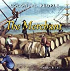 The merchant by Wendy Mead