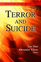 Terror and suicide by Leo Sher, Alexander…