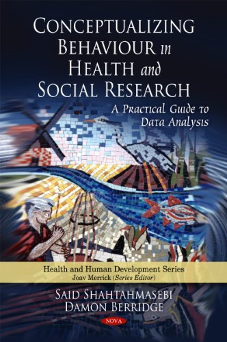 conceptualizing-behaviour-in-health-and-social-research-a-practical-guide-to-data-analysis-health-and-human-development