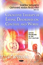 Cognitive Therapy of Eating Disorders on…