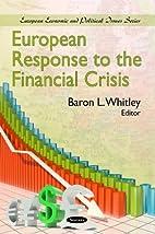 European Response to the Financial Crisis…