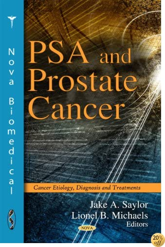 PSA and Prostate Cancer (Cancer Etiology, Diagnosis and Treatments)