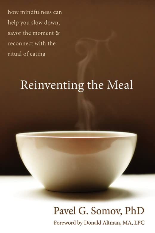 reinventing-the-meal-how-mindfulness-can-help-you-slow-down-savor-the-moment-and-reconnect-with-the-ritual-of-eating