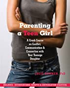 Parenting a Teen Girl: A Crash Course on…