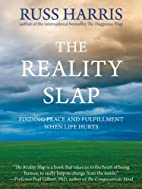 The Reality Slap: Finding Peace and…