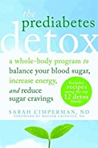 The Prediabetes Detox: A Whole-Body Program…