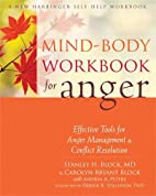 Mind-Body Workbook for Anger: Effective…