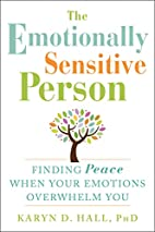 The Emotionally Sensitive Person: Finding…