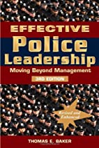 Effective Police Leadership - 3rd Edition by…