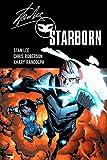 Stan Lee: Starborn Vol. 1