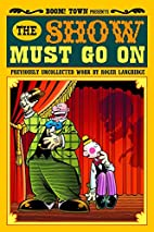 The Show Must Go On by Roger Langridge