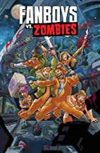 Fanboys vs. Zombies Vol. 4 by Shane Houghton