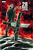 28 Days Later, Volume 5: Ghost Town by…