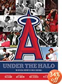 Under the Halo: The Official History of Angels Baseball