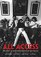 All Access: The Rock 'N' Roll…