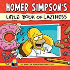Homer Simpson's Little Book of Laziness (The…