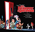 The Art of Mr. Peabody and Sherman by Jerry…