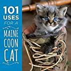 101 Uses for a Maine Coon Cat by Down East…