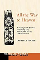 All the way to heaven: A theological…