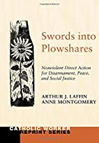 Swords into Plowshares, Volume One:…