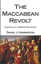The Maccabean Revolt: Anatomy of a Biblical…