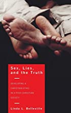 Sex, Lies, and the Truth: Developing a…