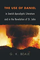 The Use of Daniel in Jewish Apocalyptic…