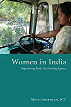 Women in India: Negotiating Body, Reclaiming…