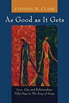 As Good as It Gets: Love, Life, and…