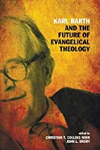 Karl Barth and the Future of Evangelical…