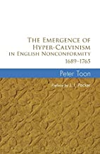 The Emergence of Hyper-Calvinism in English…