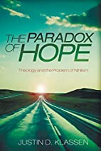 The Paradox of Hope: Theology and the…