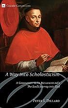 A way into scholasticism : a companion to…