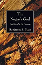 The Negro's God as reflected in his…