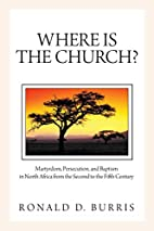 Where Is the Church?: Martyrdom,…