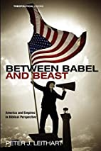Between Babel and Beast: America and Empires…