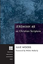 Jeremiah 48 as Christian scripture by Julie…